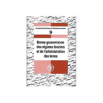 Bonne Gouvernance Des Regimes Fonciers Et De L'administration Des Terres