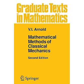 Mathematical Methods of Classical Mechanics (Graduate Texts in Mathematics)
