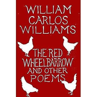 The Red Wheelbarrow & Other Poems
