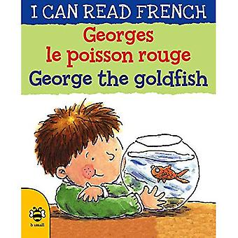 Georges le poisson rouge George the goldfish (I CAN� READ FRENCH)