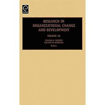 Resrch i Organiz förändring Dev Vol 16 av Pasmore W. a. & W. A.