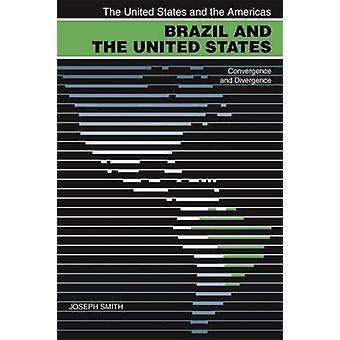 Brazilië en de Verenigde Staten convergentie en divergentie door Smith & Joseph