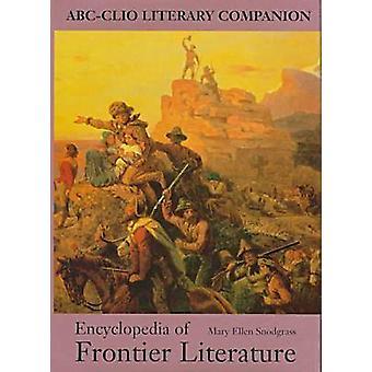 Enzyklopädie der Grenze Literatur von Snodgrass & Mary Ellen