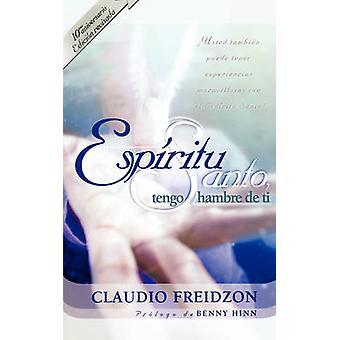 Espiritu Santo Tengo Hambre de Ti av Freidzon & Claudio