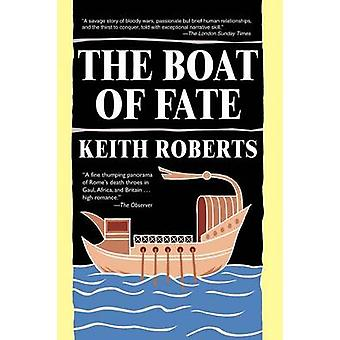 The Boat of Fate by Roberts & Keith