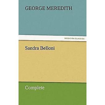 ساندرا بيللونى كاملة قبل ميريديث آند جورج