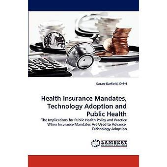 اعتماد التكنولوجيا ولايات التأمين الصحي والصحة العامة بسوزان درف & غارفيلد