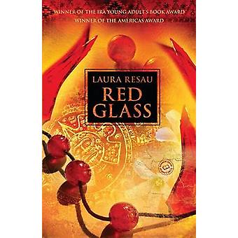 Red Glass by Laura Resau - 9780440240259 Book