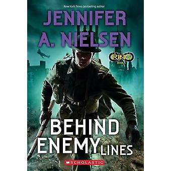 Behind Enemy Lines (Infinity Ring #6) by Jennifer A Nielsen - 9780545