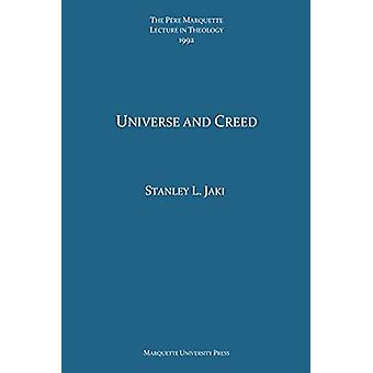 Universe and Creed by Stanley L Jaki - 9780874625479 Book