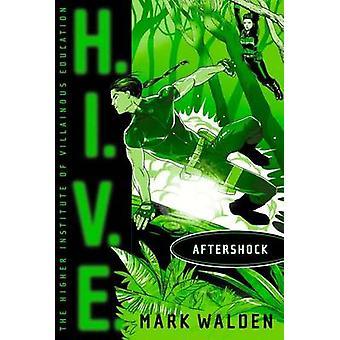 Aftershock by Mark Walden - 9781442494688 Book