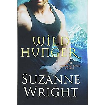 Wild Hunger by Suzanne Wright - 9781503902169 Book