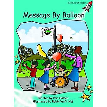 Message by Balloon - Fluency - Level 2 (International edition) by Pam H