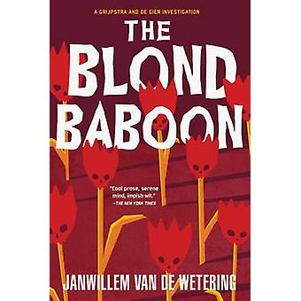 Blond Baboon (New edition) by Janwillem van de Wetering - 97815694706