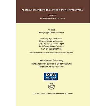 Kriterien Der Belastung Der Landschaft Durch die Bodennutzung Massstabe Fur Die Belastbarkeit von Ditter & Peter