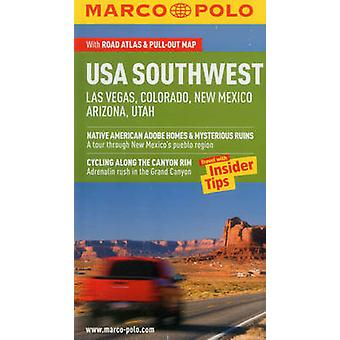 USA Southwest Las Vegas Colorado New Mexico Arizona Utah Guide by Marco Polo