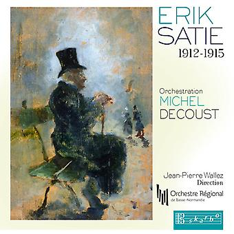 Satie/Wallez/Orchestre Regional De Basse-Norma - Erik Satie 1912-1915 [CD] USA import