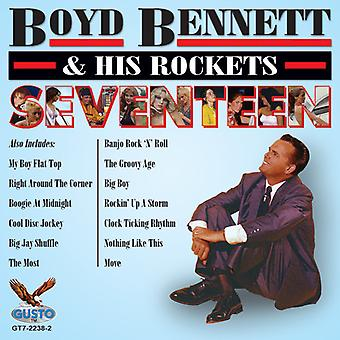 Boyd Bennett & His Rockets - Seventeen [CD] USA import