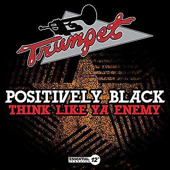 Positively Black - Think Like Ya Enemy [CD] USA import