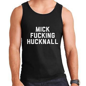 Mick Fucking Hucknall Men's Vest