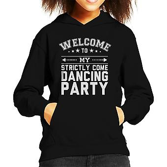 Welcome To My Strictly Come Dancing Party Kid's Hooded Sweatshirt