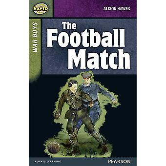 Rapid Stage 8 Set B - War Boys - the Football Match by Dee Reid - Aliso