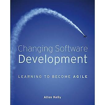 Cambiando lo sviluppo del Software - imparare a diventare Agile da Allan Kell