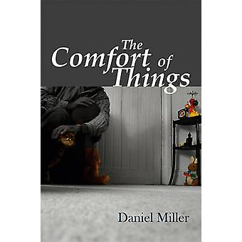 The Comfort of Things by Daniel Miller - 9780745644042 Book