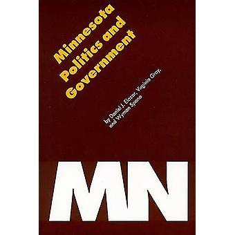 Minnesota Politics and Government by Daniel J. Elazar - Virginia Gray