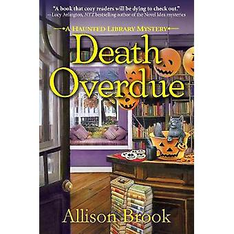 Death Overdue - A Haunted Library Mystery by Death Overdue - A Haunted
