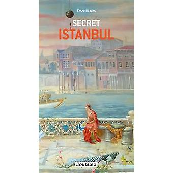 Secret Istanbul by Jonglez Publishing - Emre Oktem - 9782361951023 Bo