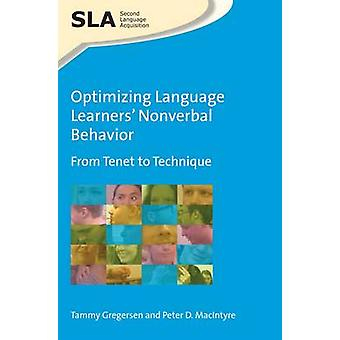 Optimizing Language Learners' Nonverbal Behavior - From Tenet to Techn