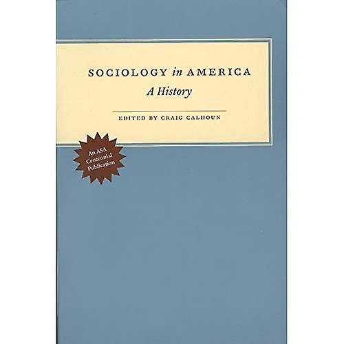 Sociology in America  A History