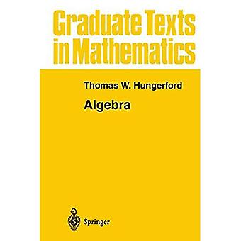 Algebra: v. 73 (Graduate Texts in Mathematics)
