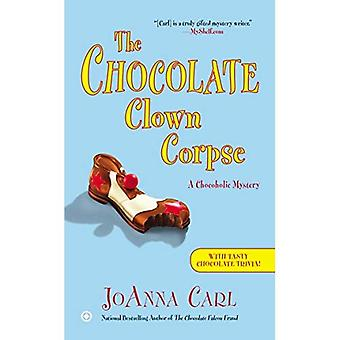 Chocolate Clown Corpse, The : A Chocoholic Mystery (Chocoholic Mysteries)