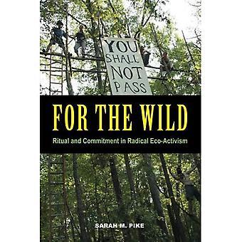 Voor Wild: ritueel en inzet in radicale Eco-activisme
