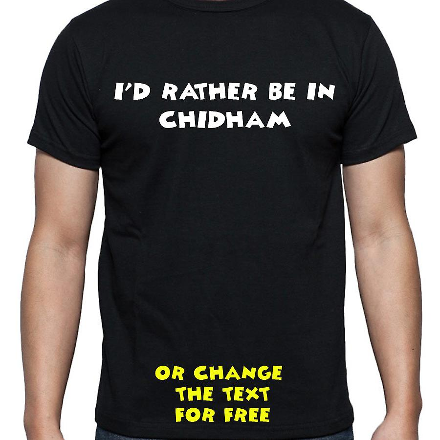 I'd Rather Be In Chidham Black Hand Printed T shirt