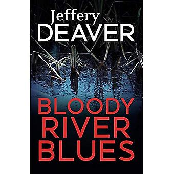 Bloody River Blues (Location Scout thrillers)