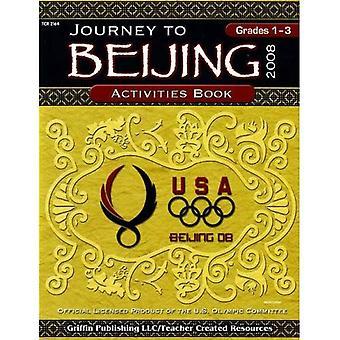 Journey to Beijing Activities Book: Grades 1 to 3