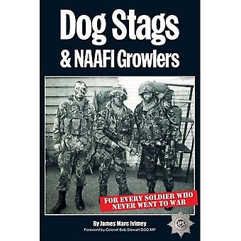 Dog Stags & NAAFI Growlers: For Every Soldier Who Never Went to War