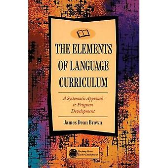 Elements of Language Curriculum by James Dean Brown