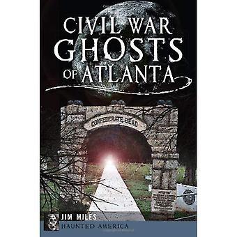 Fantômes de la guerre civile d'Atlanta (hantée d'Amérique)