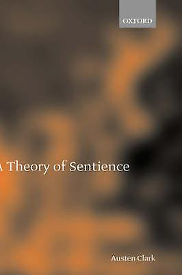 A Theory of Sentience by Clark & Austen