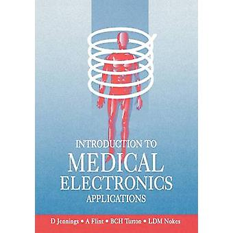 Introduction to Medical Electronics Applications by Nokes & L.