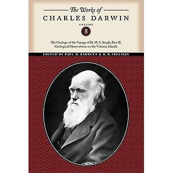 The Works of Charles Darwin Volume 8 by Darwin & Charles