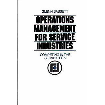 Operations Management för servicebranschen tävlar i Service eran av Bassett & Glenn A.