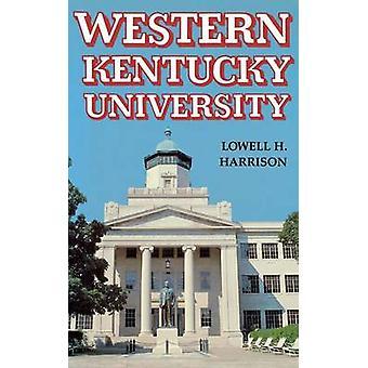 Western Kentucky University by Harrison & Lowell Hayes