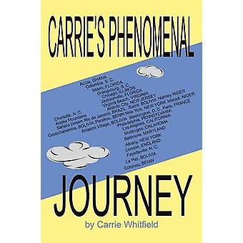 Carries Phenomenal Journey by Whitfield & Carrie