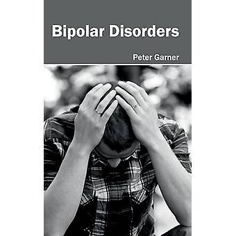 Bipolär sjukdom av Garner & Peter