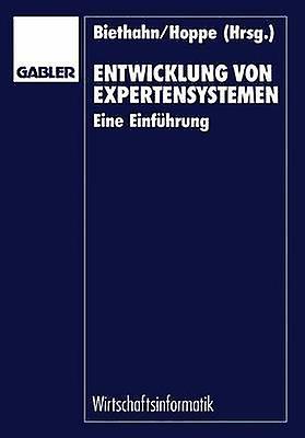 Entwicklung von ExpertensysteHommes  Eine Einfhcourirg by Biethahn & Jrg
